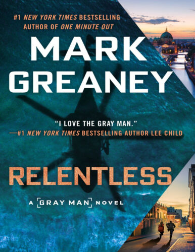 Relentless (Gray Man Book 10) by Mark Greaney