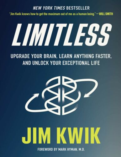 Limitless: Upgrade Your Brain, Learn Anything Faster, and .. by Jim Kwik