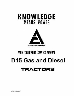 Allis Chalmers D15 Gas And Diesel Tractor Service Manual Book Reproduction