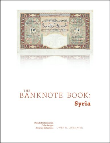 Syria chapter PDF from best catalog of world notes, The Banknote Book