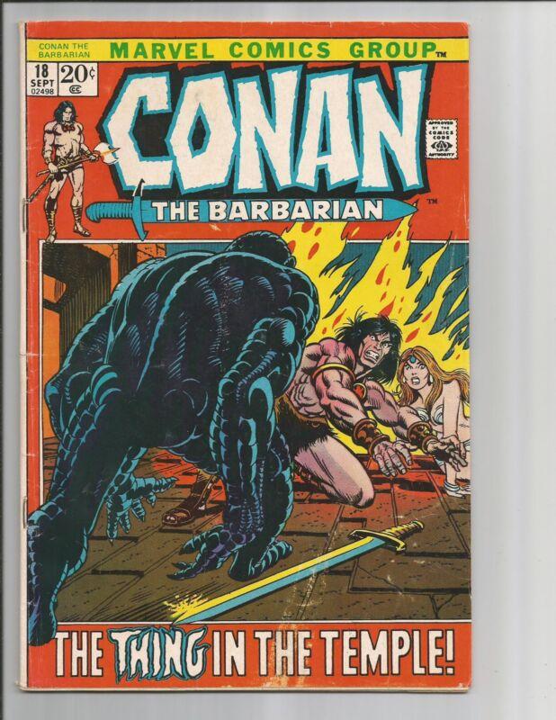 CONAN THE BARBARIAN #18 FN+/FINE+ WHITE PAGES BRONZE AGE 1972 MARVEL COMICS