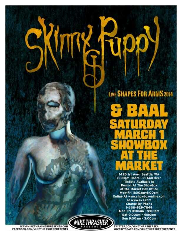 """SKINNY PUPPY """"LIVE SHAPES FOR ARMS 2014 TOUR"""" SEATTLE CONCERT POSTER"""