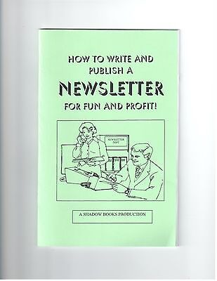 HOW TO WRITE AND PUBLISH YOUR OWN NEWSLETTER FOR FUN OR PROFIT book rare
