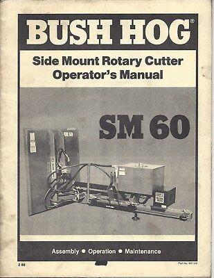 Bush Hog Model Sm60 Side Mount Rotary Cutteroperator Manual 66148 288