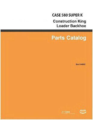 Case 580sk 580 Super K Construction King Loader Parts Manual Catalog K Cd 8-6952