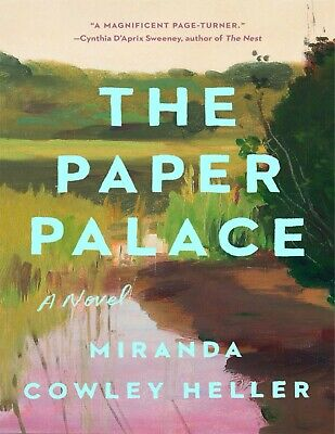 The Paper Palace: A Novel by Maziranda Cowley Heller 2021