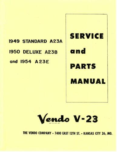 Vendo V-23 1949 Standard A23A, 1950 Deluxe A23B... Manual (28 Pg.