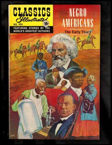 CLASSICS ILLUSTRATED #169 VF (O) HRN166 (NEGRO AMERICANS)