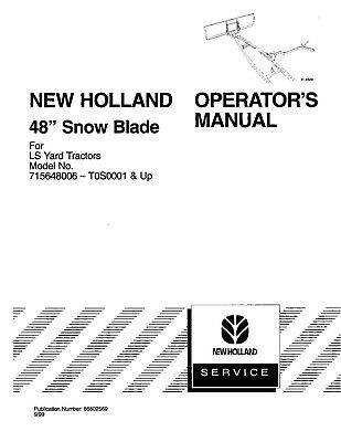 New Holland Ls25 Ls35 Ls45 Ls55 48 Ls Yard Tractor Snow Blade Operators Manual