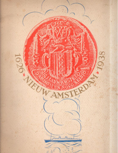 SS Nieuw Amsterdam 1626-1938 Advertising Booklet/Brochure with Art & Decorations