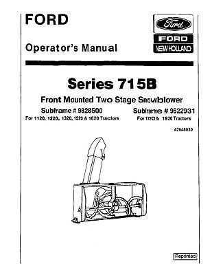 New Holland Ford 715b Front Mount 2 Stage Snow Blower Operators Manual