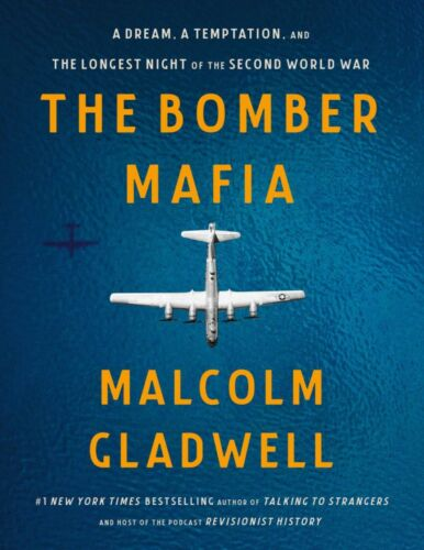The Bomber Mafia by Malcolm Gladwell 2021