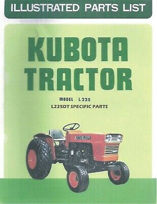 Kubota L225 Dt Tractor Illustrated Parts Manual Exploded-diagrams Shop Manual