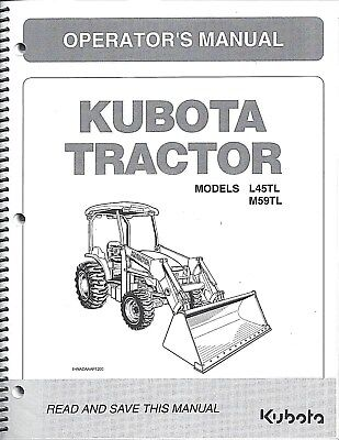 Kubota L45tl M59tl Tractorloaderbackhoe Operator Manual 32801-19714 2pcs