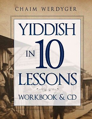 Yiddish in 10 Lessons (Yiddish Home Study Program: Workbook & 2 - 10 Lessons