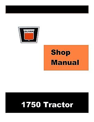 Oliver 1750 Factory Shop Service Manual Reproduction