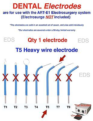 Qty Of 1 T5  Dental Electrode - Use With The Art-e1 Electrosurgery System