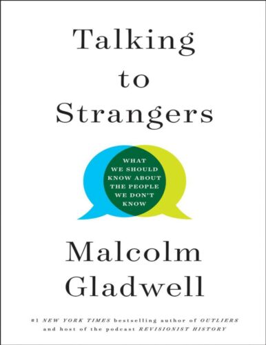 Talking to Strangers by Malcolm Gladwell #1