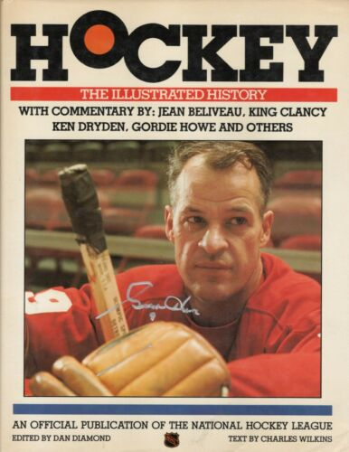 Autographed GORDIE HOWE  Book Hockey The Illustrated History JSA