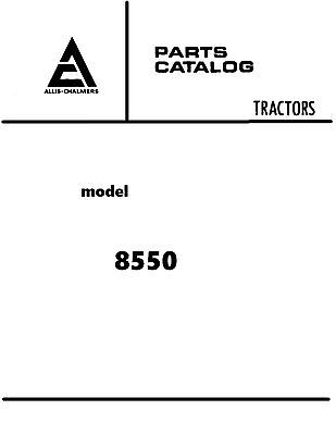 Allis Chalmers 8550 4wd Tractor Parts Catalog Book Reproduction