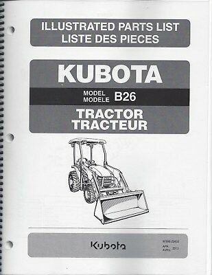 Kubota B26 Tractor Loader Illustrated Parts Manual