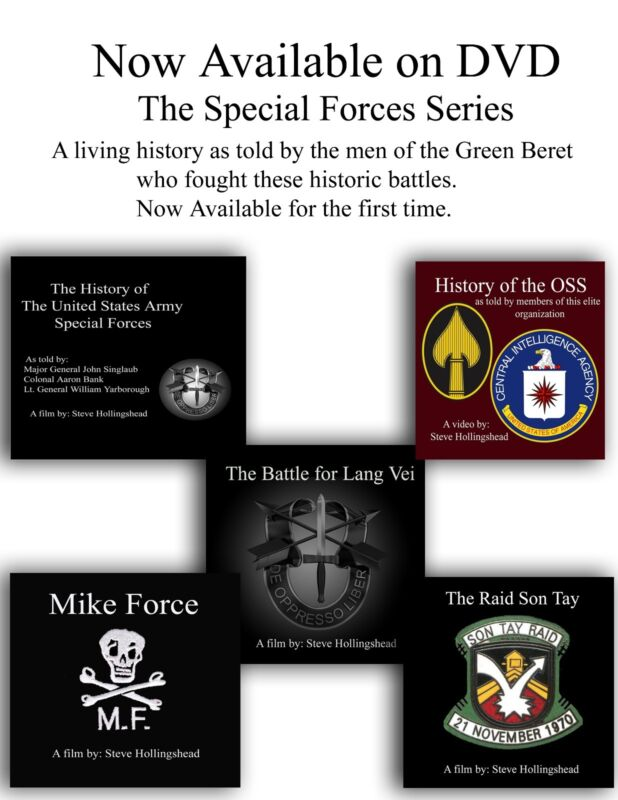 The Vietnam Special Forces Series as told by the men of the Green Beret