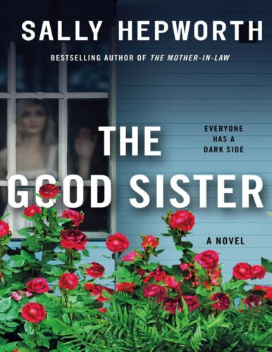 The Good Sister: A Novel by Sally Hepworth #3