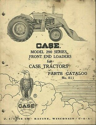 Case Front End Loaders Model 290 Series No. 811 Tractor Parts Catalog