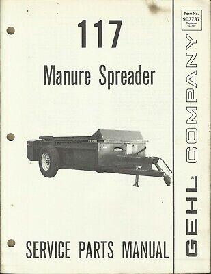 Gehl Company Manure Spreader 117 Form No. 903787 Tractor Parts Manual