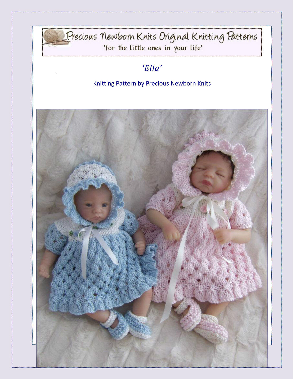 Reborn or Dolls Knitting Pattern 'Ella' Set, Dress, Bonnet, Shoes