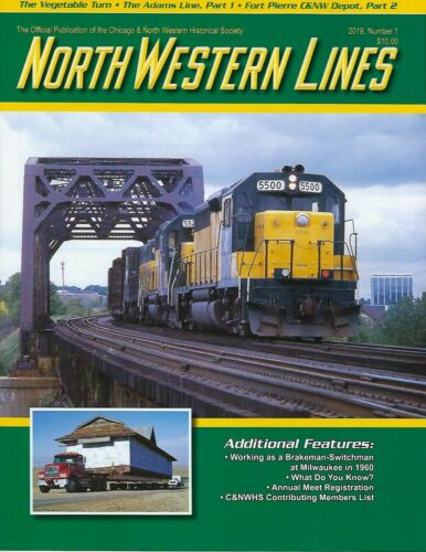 North Western Lines: 2019, No. 1, CHICAGO & NORTH WESTERN Historical Society NEW