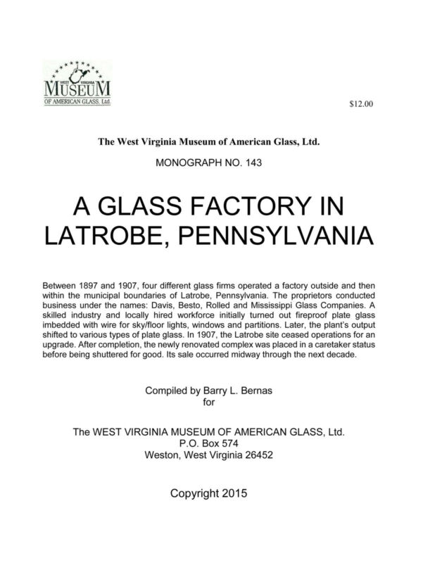 Glass Factory in Latrobe, PA - Davis, Besto, Rolled & Mississippi wire glass