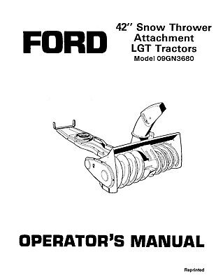 New Holland Ford Se4443a 42 Inch Snow Thrower 09gn36801986-87 Operators Manual