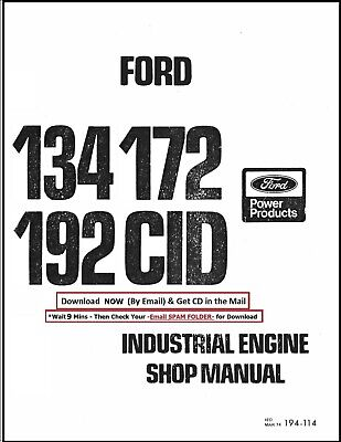 Ford 134 172 192 Cid Industrial Engine Workshop Service Manual Cd