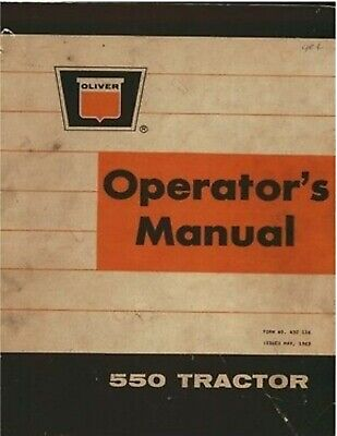 Oliver 550 Tractor Operator Maintenance Manual