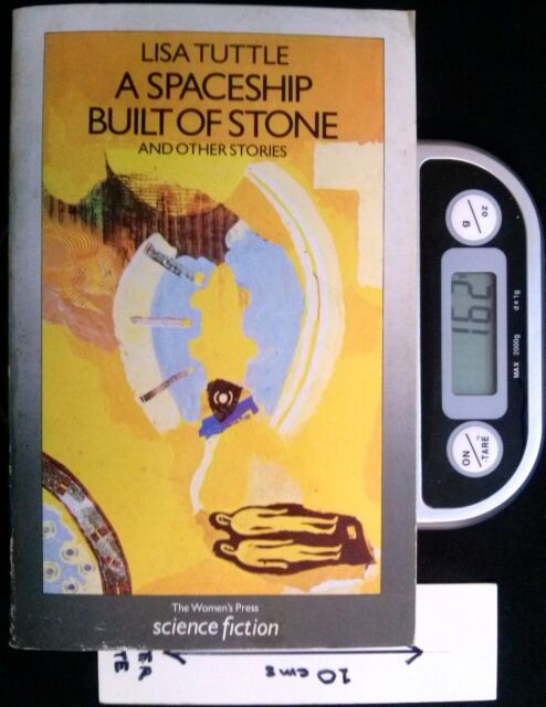 A Spaceship Built of Stone - SC by Lisa Tuttle