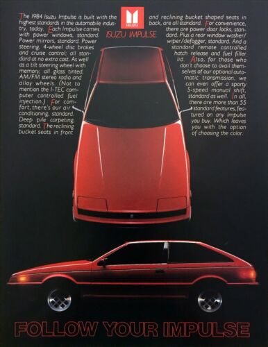 "1984 Isuzu Impulse Coupe photo ""Color is the Only Option You Choose"" print ad"
