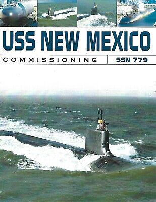 USS NEW MEXICO SSN-779 COMMISSIONING INFO FROM THE NAVY LEAGUE & MORE