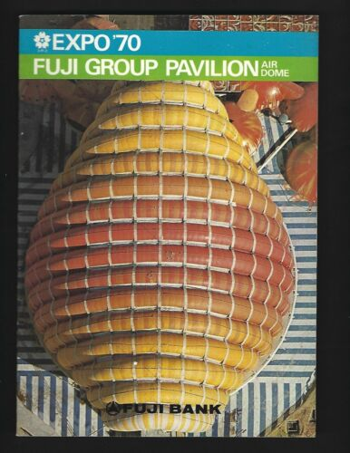 EXPO 70 Japan Fuji Group Pavilion Air Dome Booklet 10 pages Osaka 1970 7 x 10