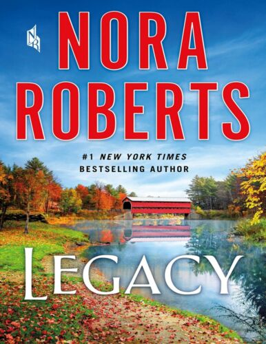 Legacy A Novel By Nora Roberts