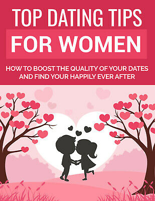 Top Dating Tips for Women PDF eBook with master resell rights