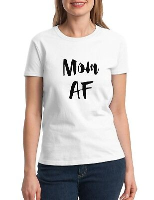 Mom AF Shirt Best Mama Ever T-Shirt Gift Idea For Mama Christmas Birthday