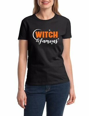 Ladies Witch and Famous T-Shirt Easy Halloween Costume Funny Women's Tee Shirt