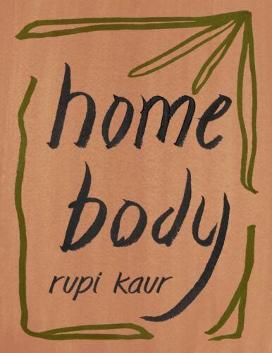 Home Body 2020 by Rupi Kaur