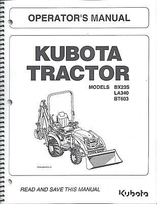Kubota Bx23s La340 Bt603 Tractor Loader Backhoe Operator Manual K2892-71214