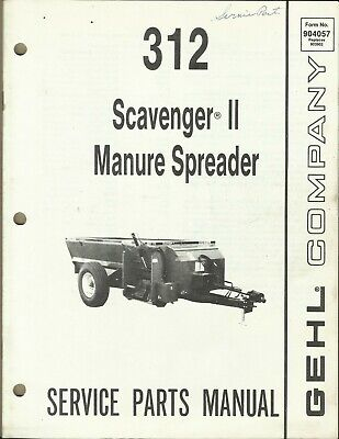 Gehl Company Manure Spreader Scavenger Ii 312 No. 904057 Tractor Parts Manual