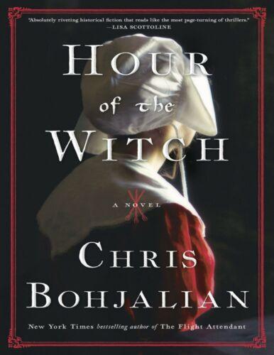 Hour of the Witch: A Novel by Chris Bohjalian