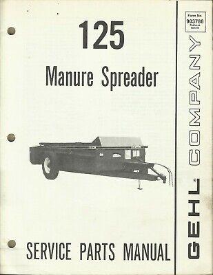 Gehl Company Manure Spreader 125 Form No. 903788 Tractor Parts Manual