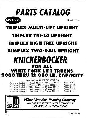 White Forklift Knickerbocker Triplex Simplex Parts Manual