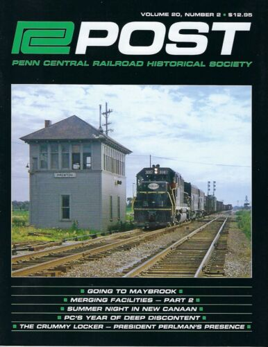 PC Post: 2nd Qtr. 2019 - PENN CENTRAL Railroad Historical Society - NEW Issue